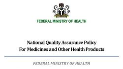 National Quality Assurance Policy For Medicines and Other Health Products